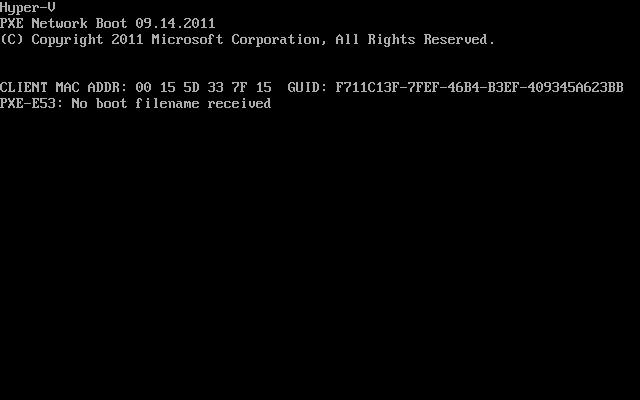 PXE-E53 No boot filename received