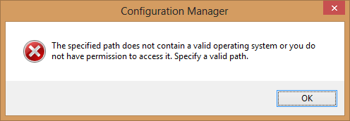 the specified path does not contain a valid operating system or you do not have permission to access it specify a valid path