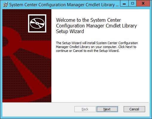 welcome to the System Center Configuration Manager Cmdlet Library Setup Wizard